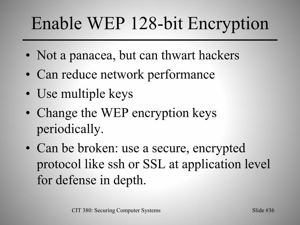 Enable WEP 128-bit Encryption