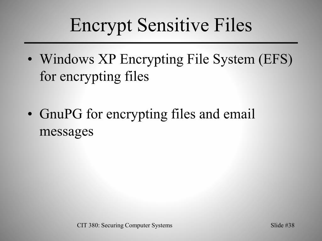 Encrypt Sensitive Files