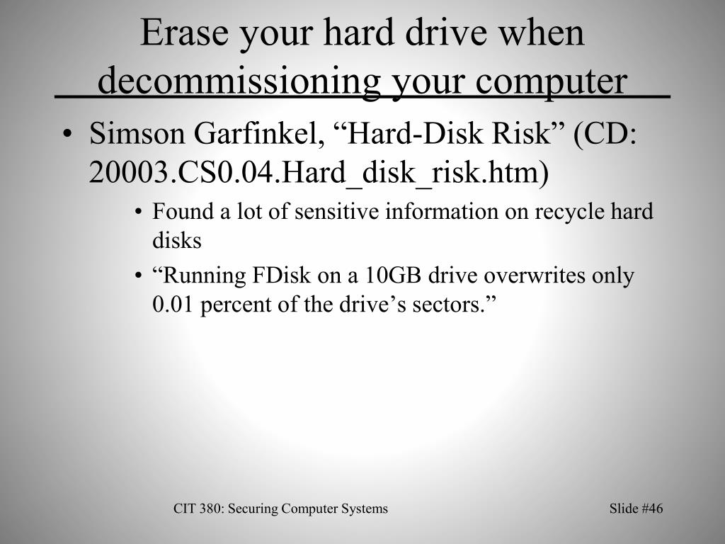 Erase your hard drive when decommissioning your computer