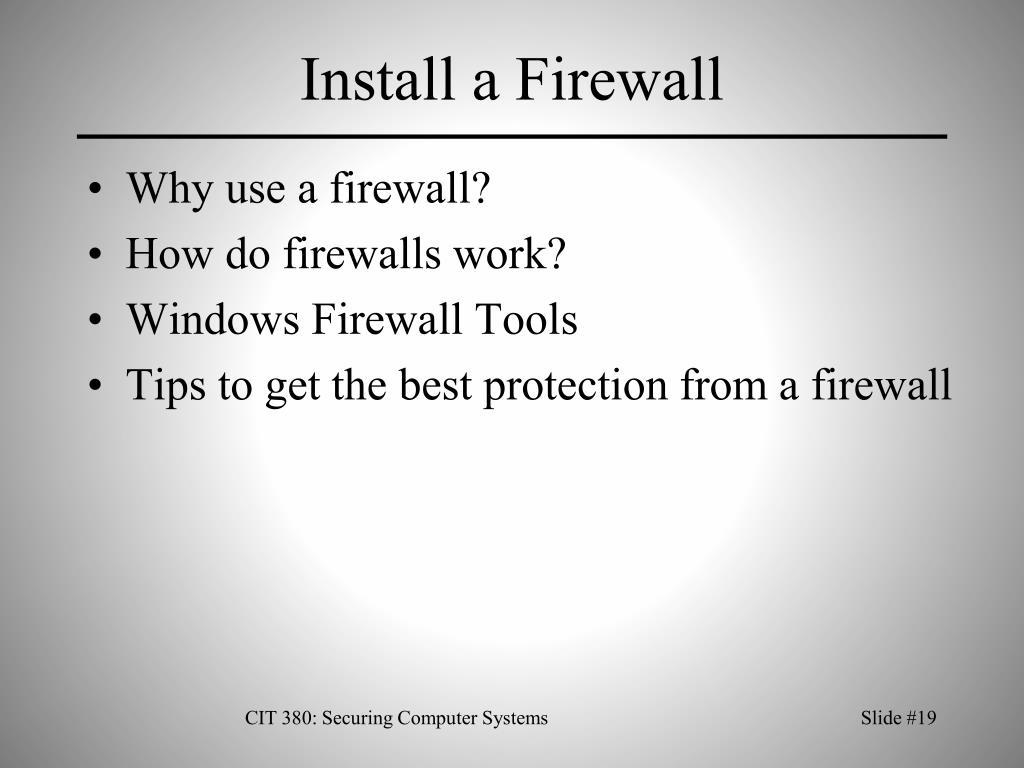 Install a Firewall