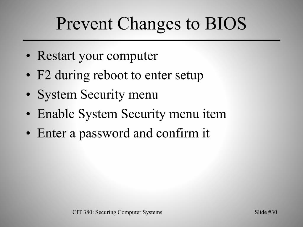 Prevent Changes to BIOS
