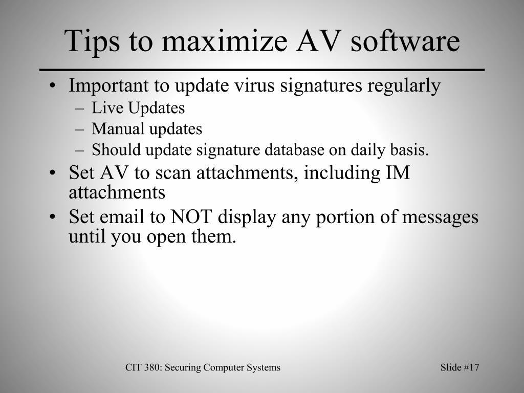 Tips to maximize AV software