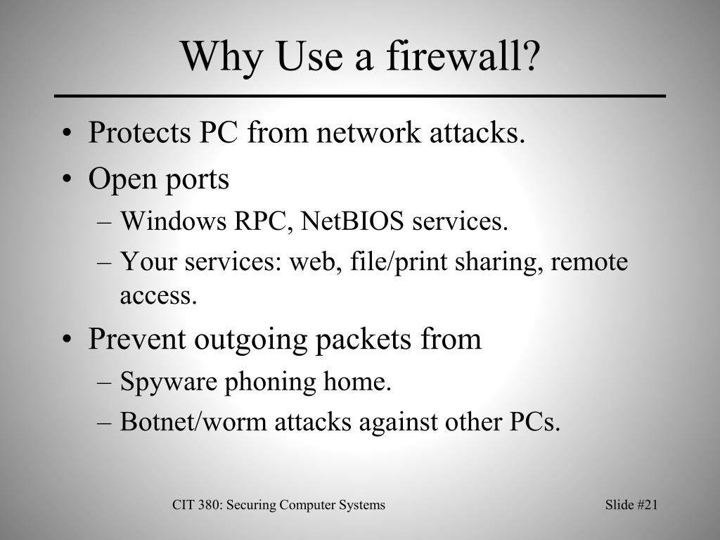 Why Use a firewall?