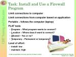 task install and use a firewall program