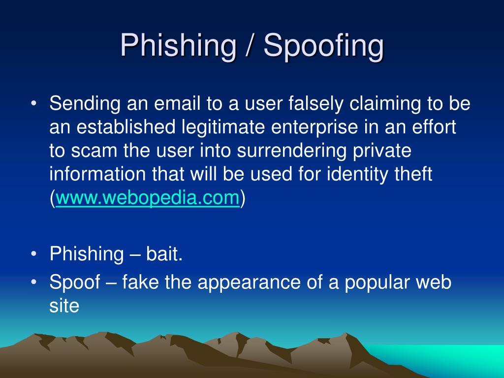 Phishing / Spoofing