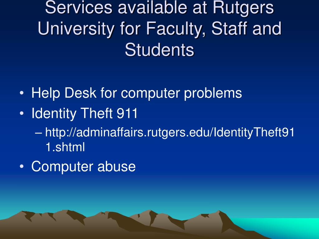 Services available at Rutgers University for Faculty, Staff and Students