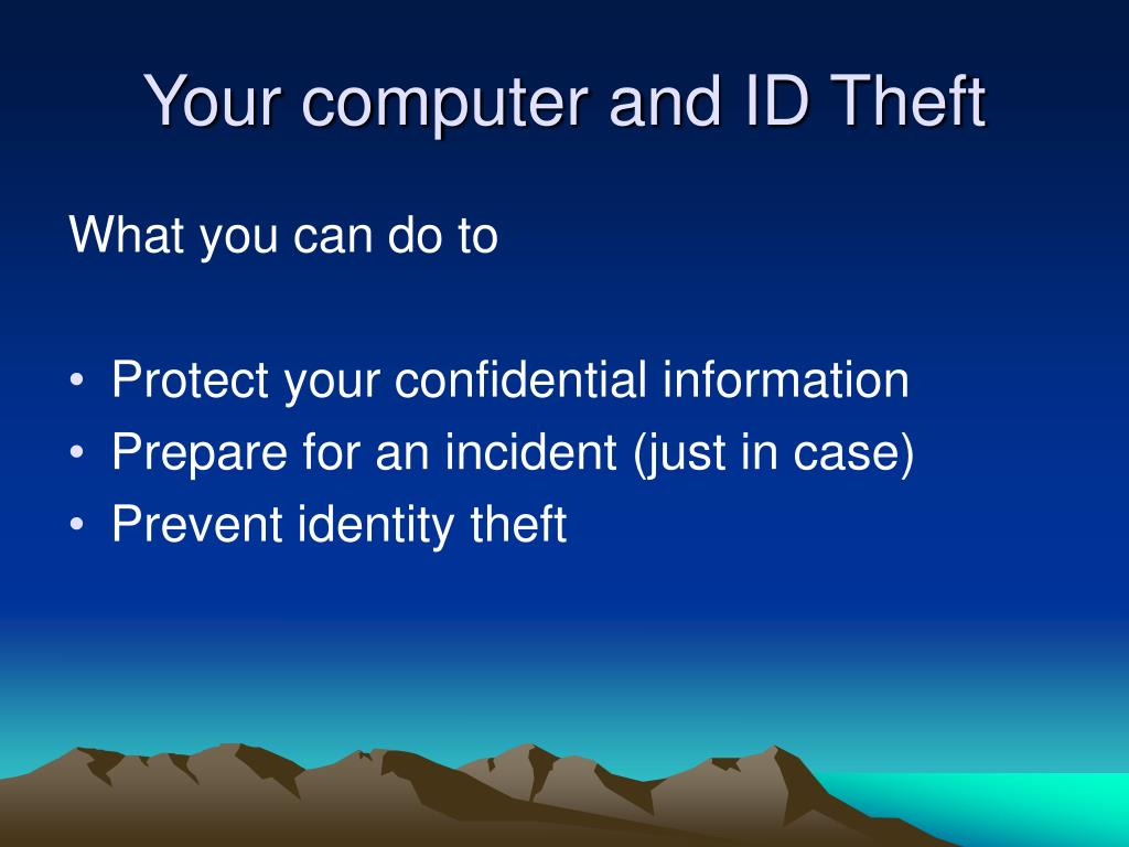 Your computer and ID Theft