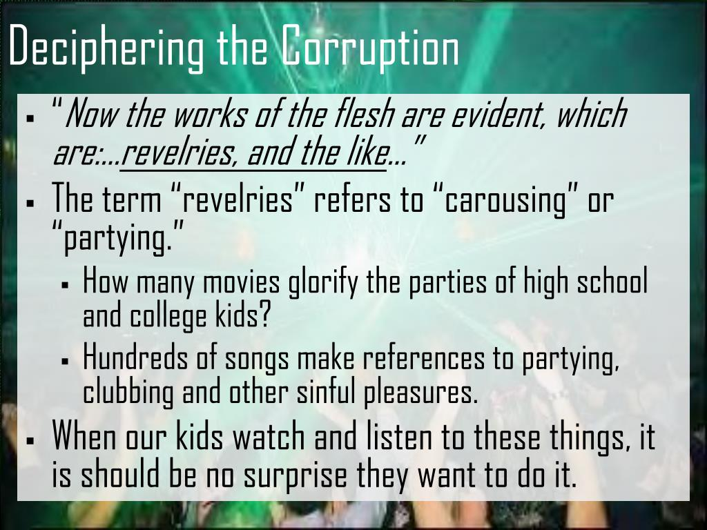 Deciphering the Corruption
