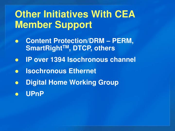 Other Initiatives With CEA Member Support