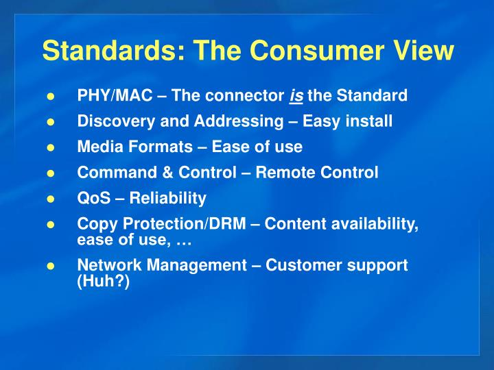 Standards: The Consumer View