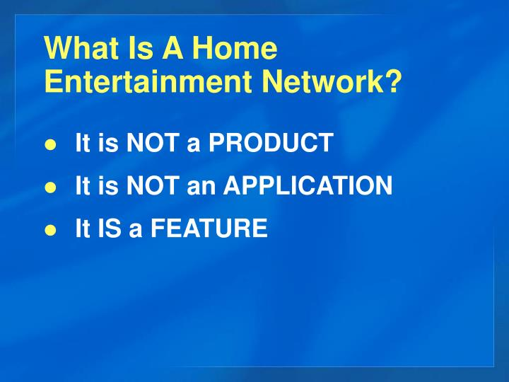 What Is A Home Entertainment Network?