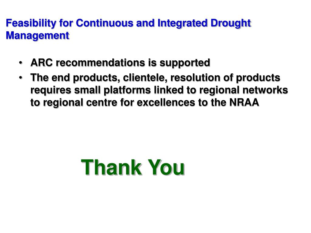 Feasibility for Continuous and Integrated Drought Management