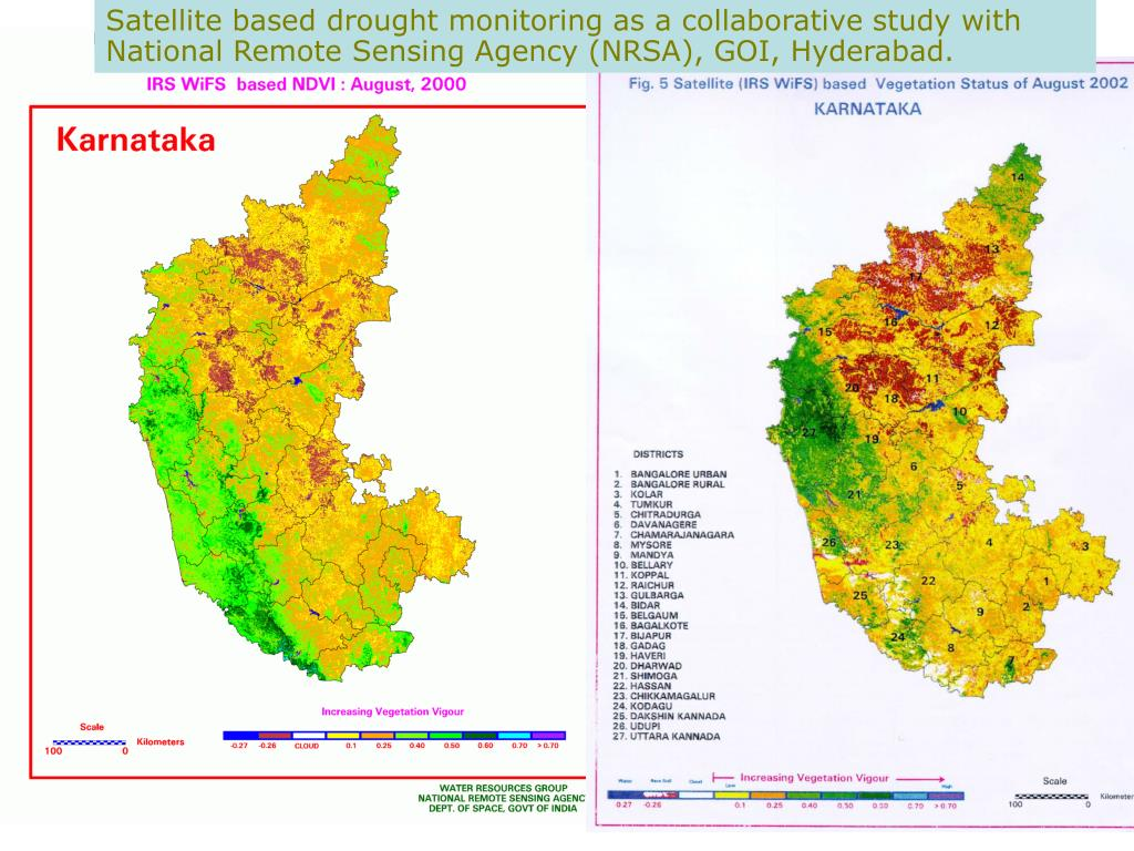 Satellite based drought monitoring as a collaborative study with National Remote Sensing Agency (NRSA), GOI, Hyderabad.