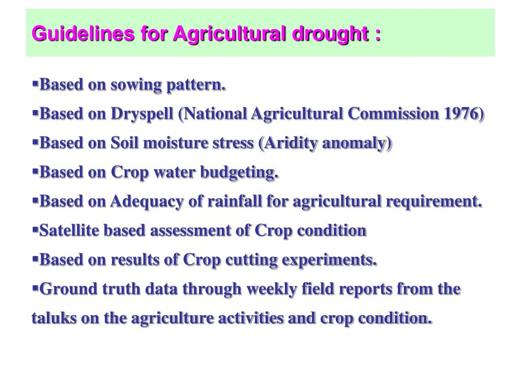 Guidelines for Agricultural drought :