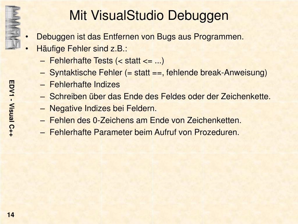 Mit VisualStudio Debuggen