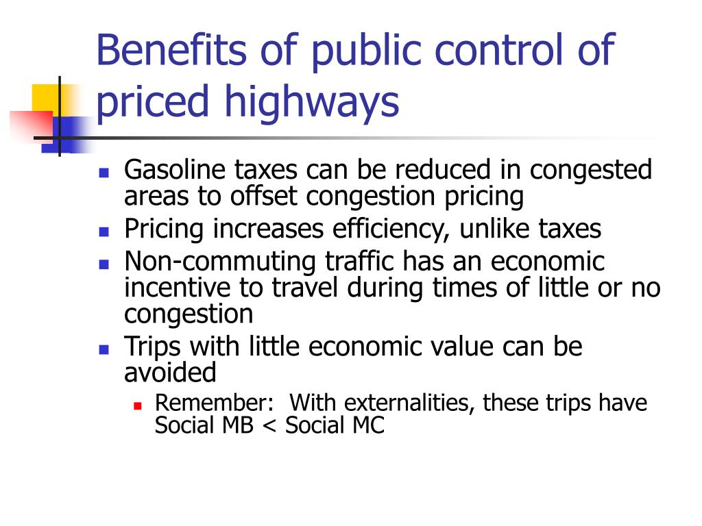 Benefits of public control of priced highways