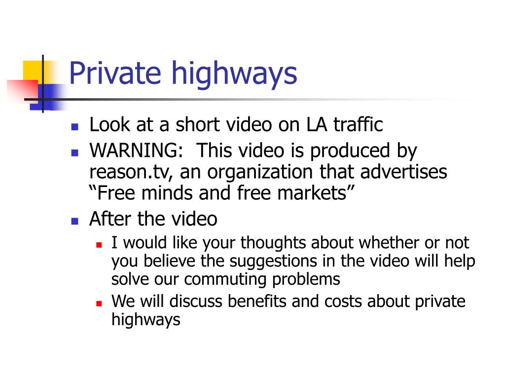 Private highways