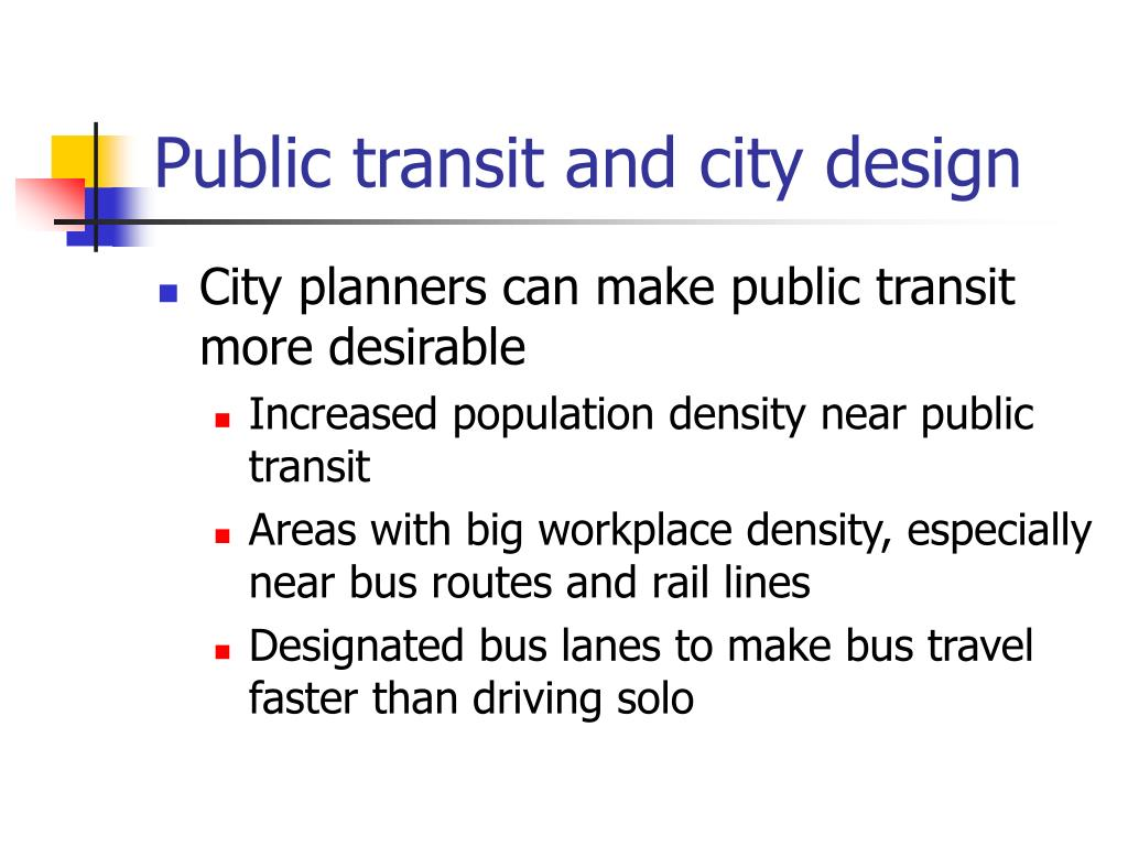 Public transit and city design