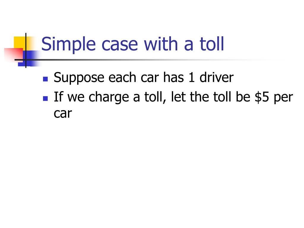Simple case with a toll