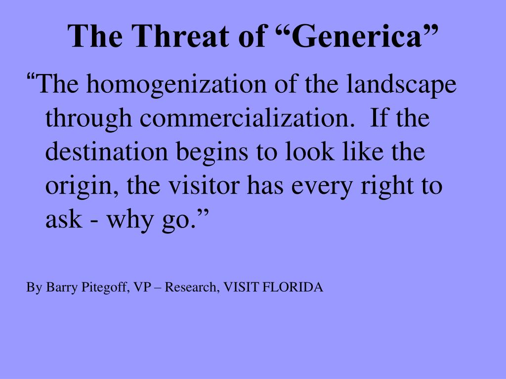 "The Threat of ""Generica"""