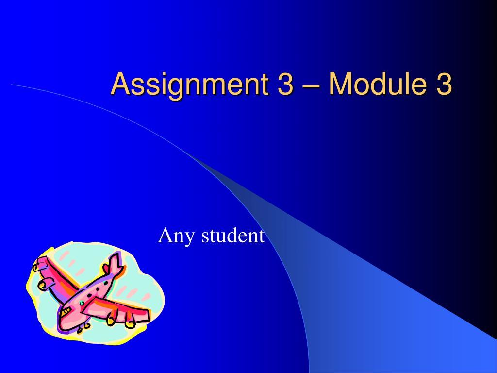 Assignment 3 – Module 3