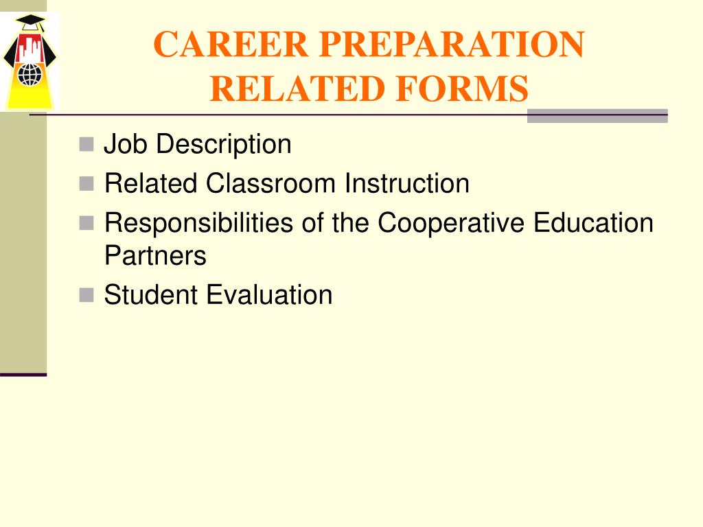 CAREER PREPARATION RELATED FORMS