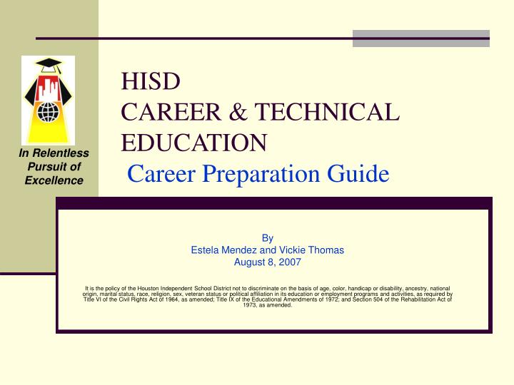 Hisd career technical education career preparation guide