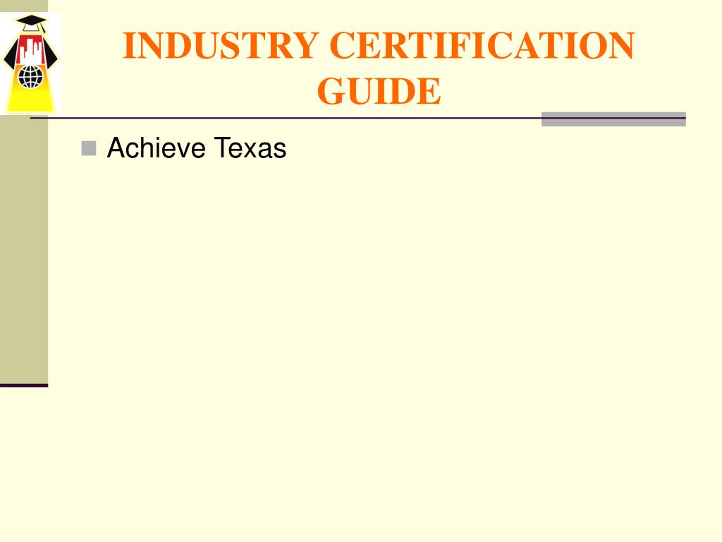 INDUSTRY CERTIFICATION GUIDE