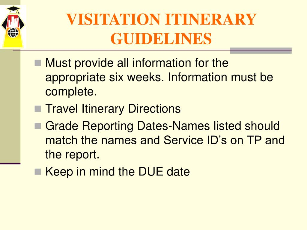 VISITATION ITINERARY GUIDELINES