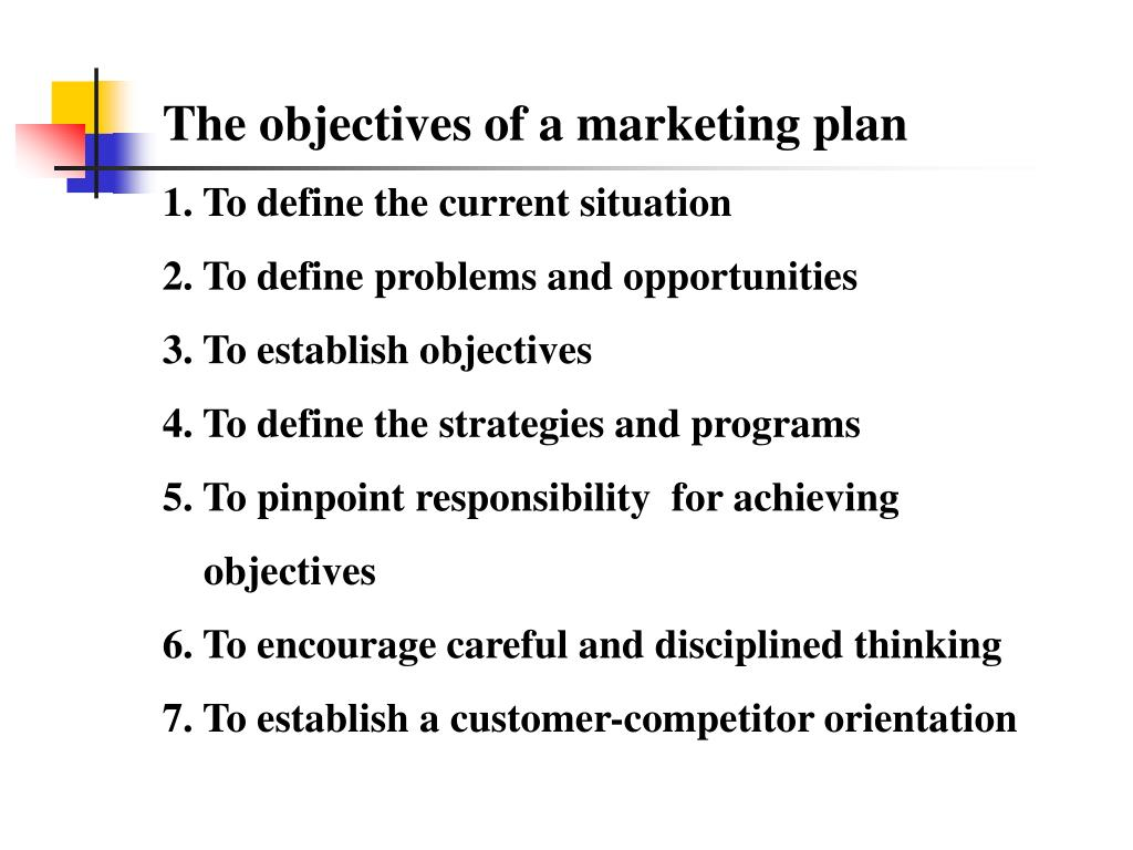 The objectives of a marketing plan