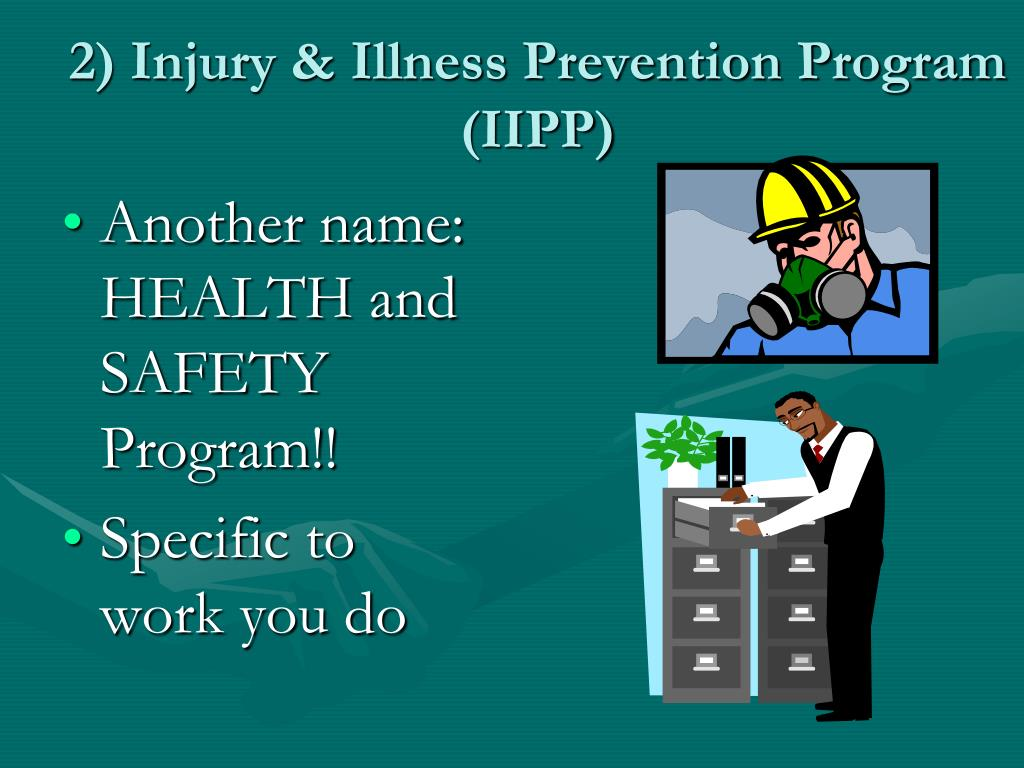 2) Injury & Illness Prevention Program