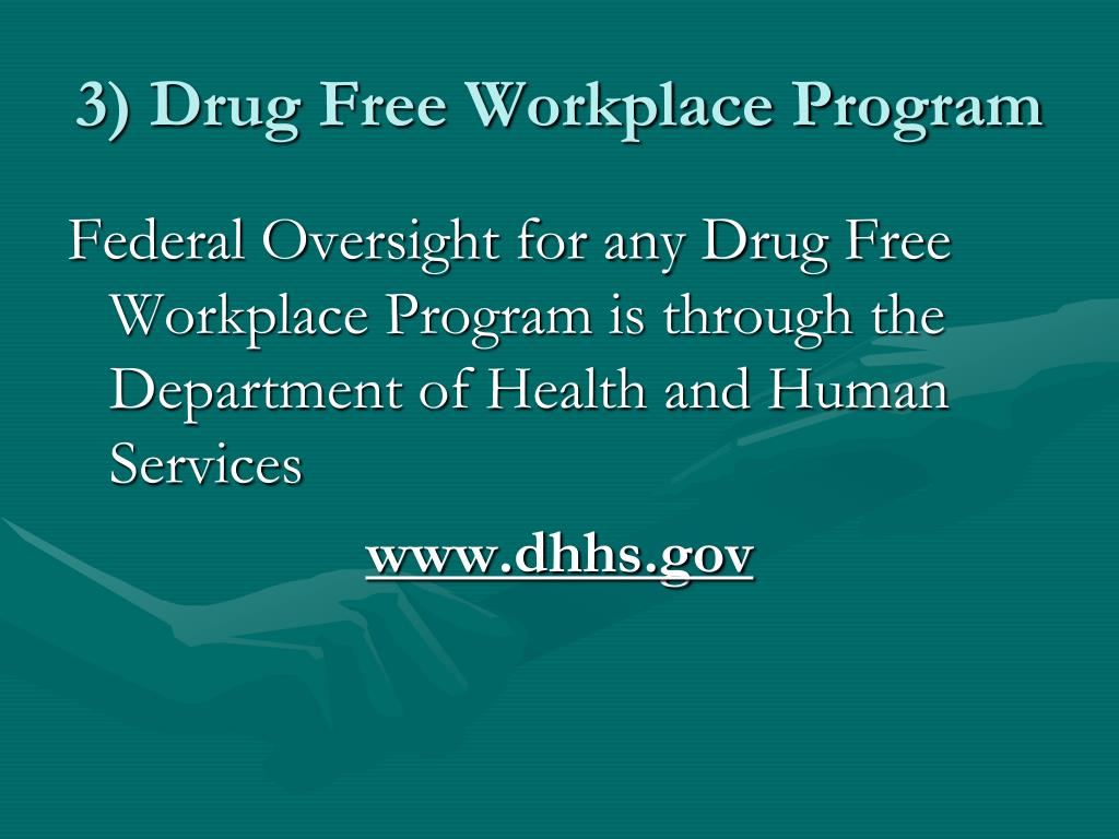 3) Drug Free Workplace Program