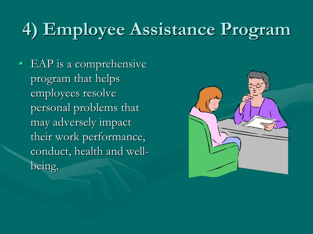 EAP is a comprehensive program that helps employees resolve personal problems that may adversely impact their work performance, conduct, health and well-being.