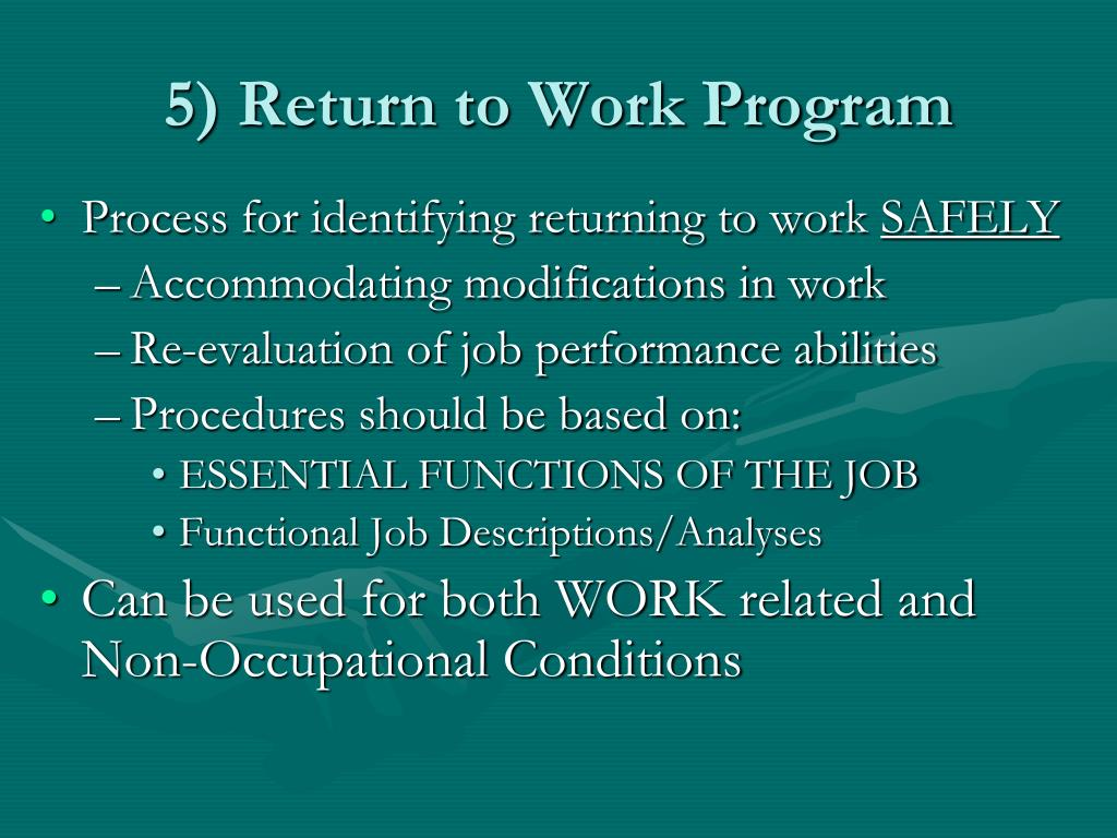 5) Return to Work Program