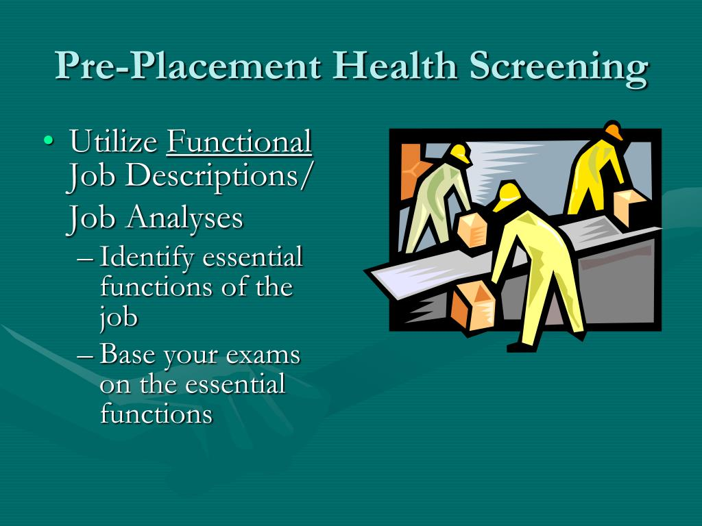 Pre-Placement Health Screening