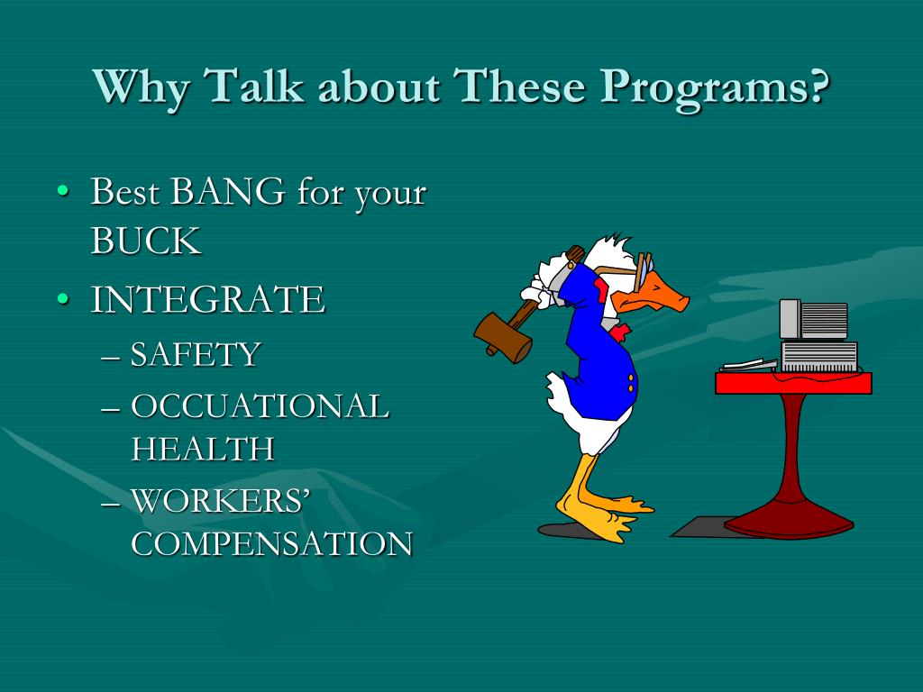 Why Talk about These Programs?