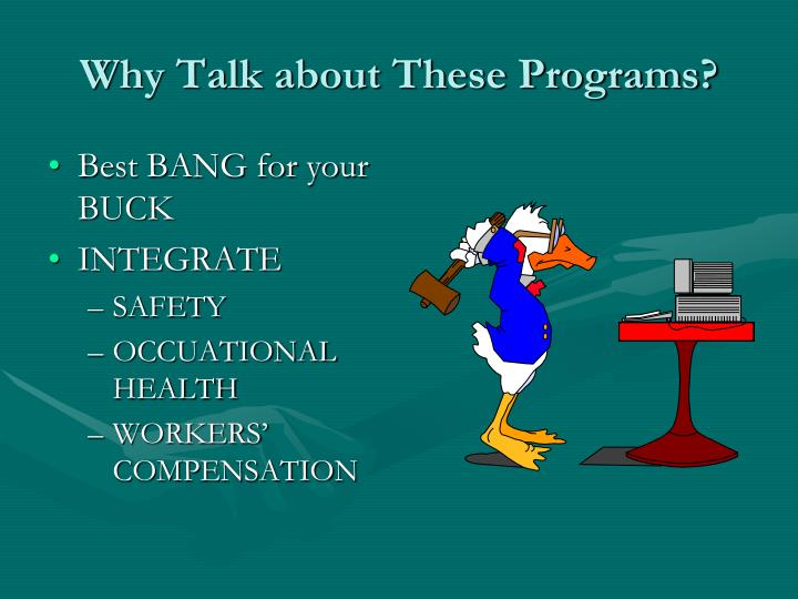 Why talk about these programs