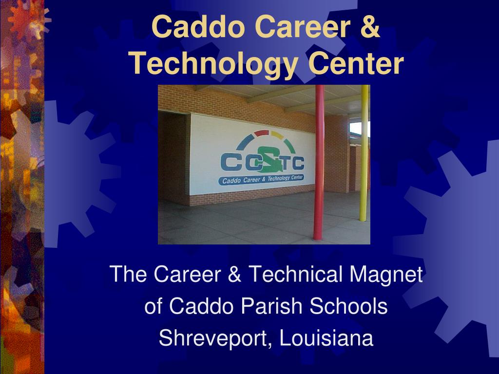 Caddo Career &