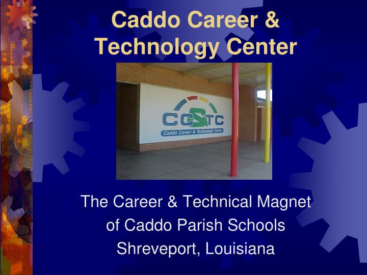 Caddo career technology center l.jpg
