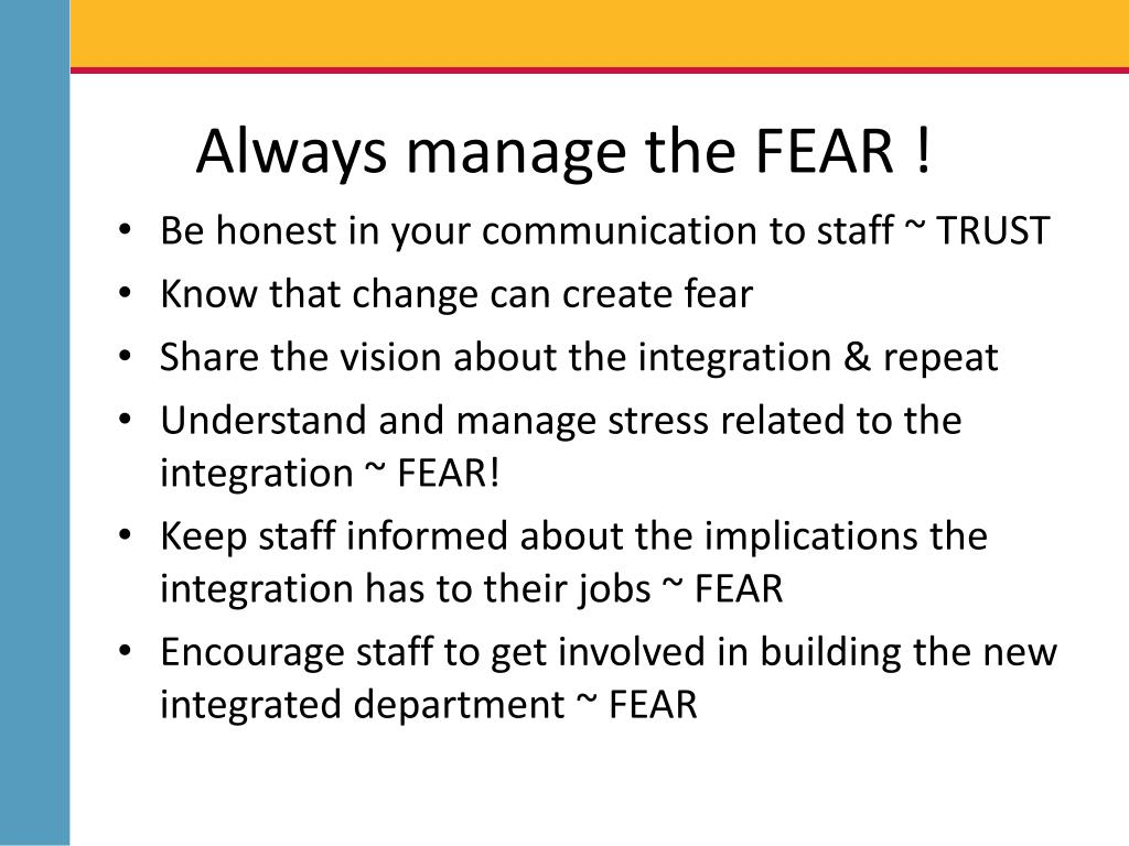 Always manage the FEAR !