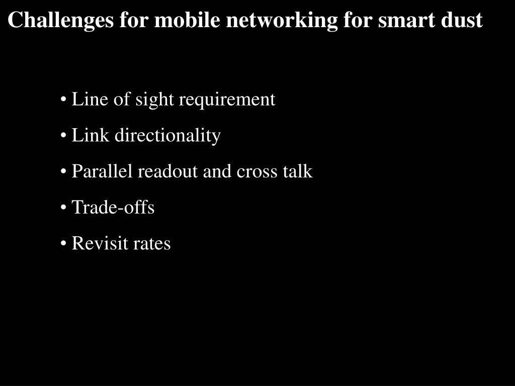 Challenges for mobile networking for smart dust