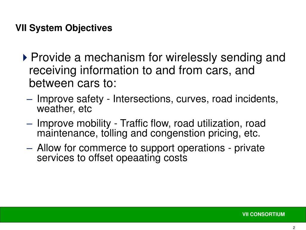 VII System Objectives