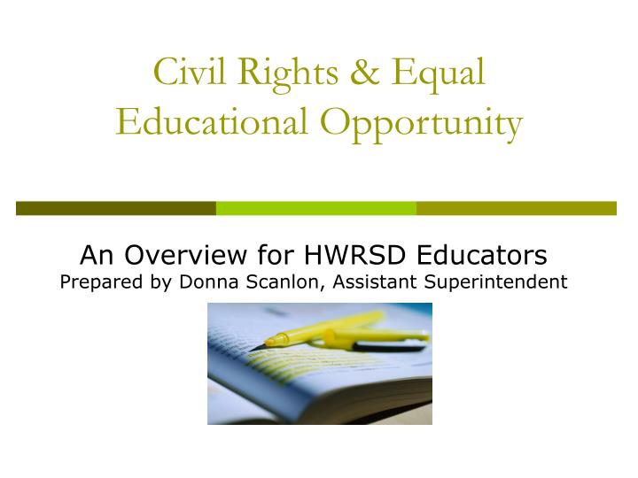 Civil rights equal educational opportunity l.jpg