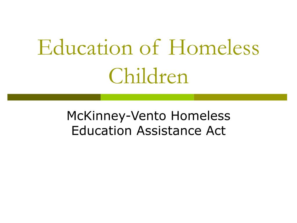 Education of Homeless Children
