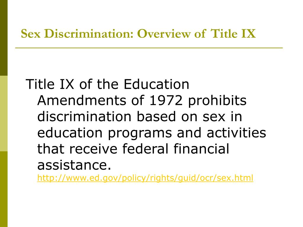 Sex Discrimination: Overview of Title IX