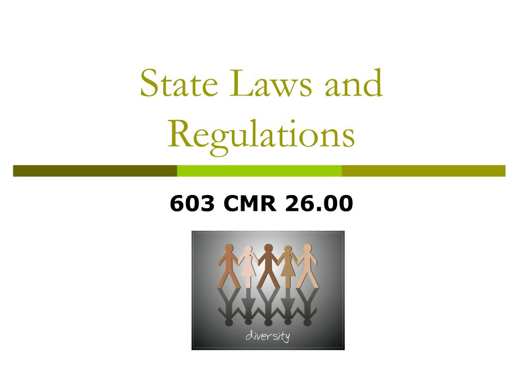 State Laws and Regulations