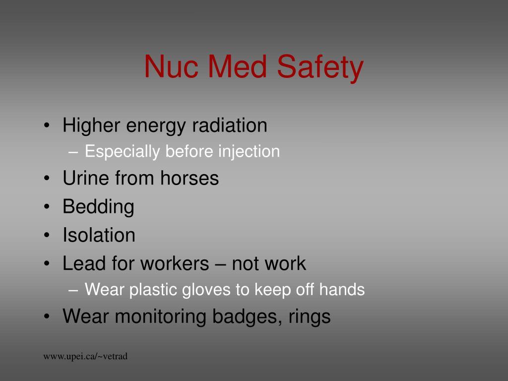 Nuc Med Safety
