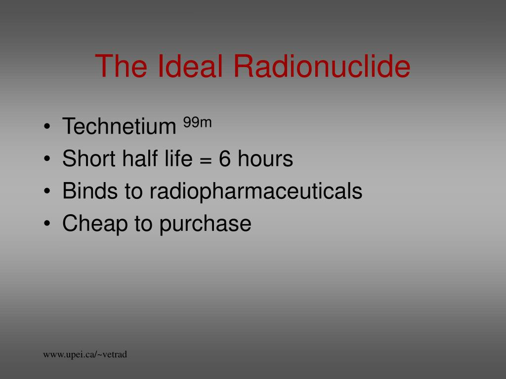 The Ideal Radionuclide