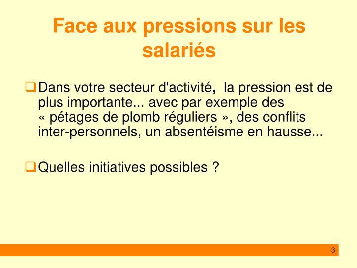 Face aux pressions sur les salariés