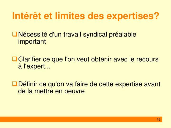 Intérêt et limites des expertises?